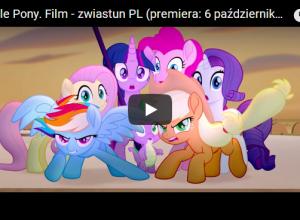 """,,My Little Pony""""- film nie tylko dla dziewczynek"""